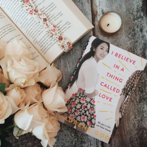 Review I Believe In A Thing Called Love By Maurene Goo Bookworm